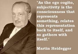Martin Heidegger Quote 2