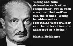 Martin Heidegger Quote